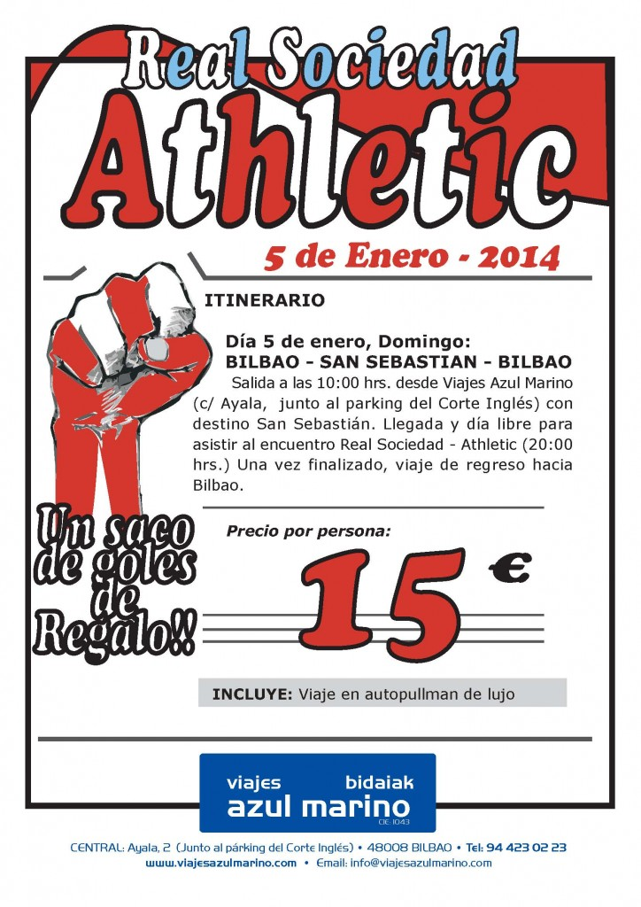 Viaje a San Sebastian a ver el partido Real Sociedad Athletic el 5 de Enero 2014